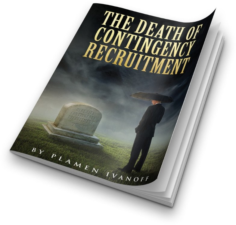 Death Of Contingency Recruitment | I-Intro