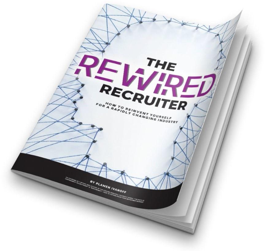The Rewired Recruiter | I-Intro
